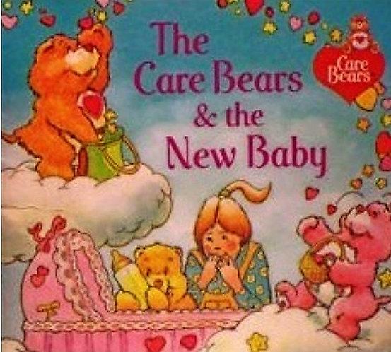 The Care Bears & The New Baby (1983) Peggy Kahn & Robert Blake [eBook]