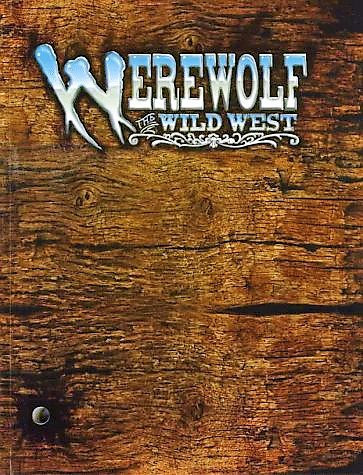 Werewolf The Apocalypse Wild West (RPG) Savage World of Darkness [PDF]
