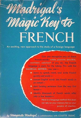 Madrigal's Magic Key to French (1959) by Margarita Madrigal [PDF]