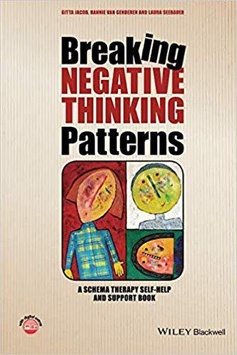 Breaking Negative Thinking Patterns [eBook] A Schema Therapy Self-Help & Support