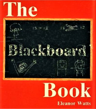 The Black Board Book by Eleanor Watts [eBook]
