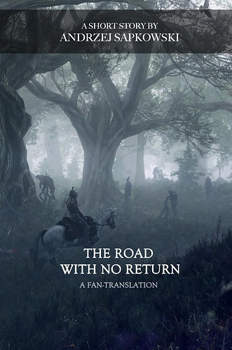 The Road with No Return by Andrzej Sapkowski [eBook]