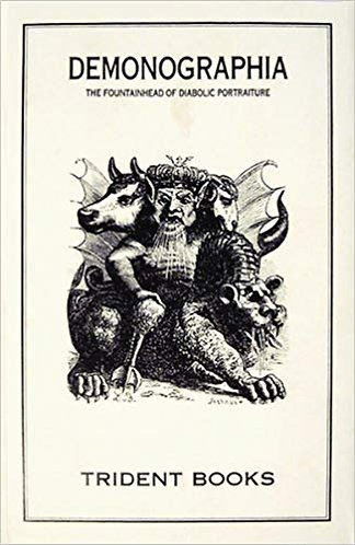 Demonographia The Fountainhead of Diabolic Portraiture - J.A.S. Collin de Plancy