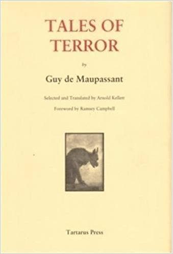 Tales of Terror by Guy de Maupassant [eBook] Arnold Kellett