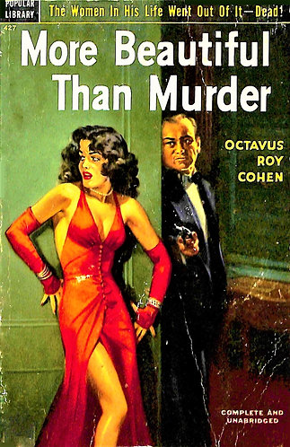 More Beautiful Than Murder by Octavus Roy Cohen (1952) [eBook]
