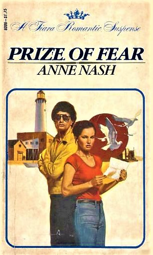 Prize Of Fear by Anne Nash (1980) [eBook]