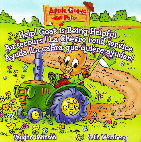 Apple Grove Pals - Help! Goat Is Being Helpful (Little Tikes) by Vaughn Johnson