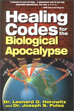 Healing Codes for the Biological Apocalypse [eBook] Leonard G. Horowitz