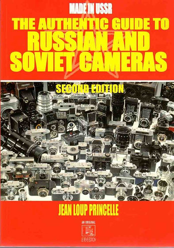 The Authentic Guide to Russian & Soviet Cameras 2e by Jean Loup Princelle [PDF]