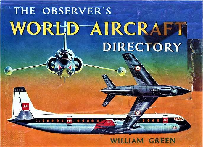The Observer's World Aircraft Directory by William Green (1961) Aviation Guide