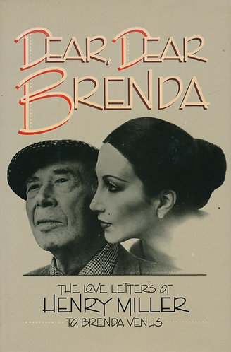 Dear, Dear Brenda: The Love Letters of Henry Miller to Brenda Venus [eBook]