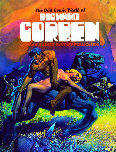 The Odd Comic World of Richard Corben - Warren Adult Fantasy (1977) Novel [PDF]
