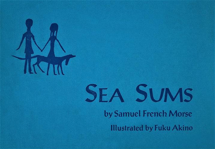 Sea sums (1970) by Samuel French Morse & Fuku Akino [Digital]