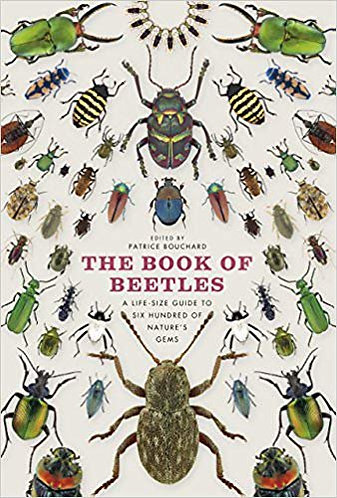 The Book of Beetles: A Life-Size Guide to Six Hundred of Nature's Gems [eBook]