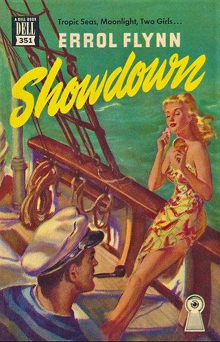 Showdown by Errol Flynn (1946) A Dell Book #351 - Tropic Seas, Moonlight [eBook]