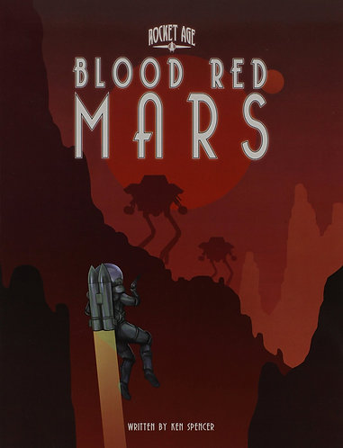 Rocket Age Blood Red Mars by Why Not Games [RPG Module] [eBook]