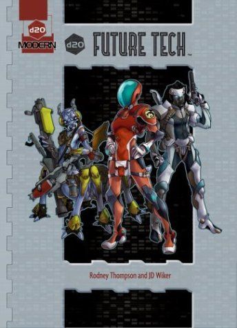 d20 Future Tech (d20 Modern Supplement) RPG Roleplaying Game [PDF]