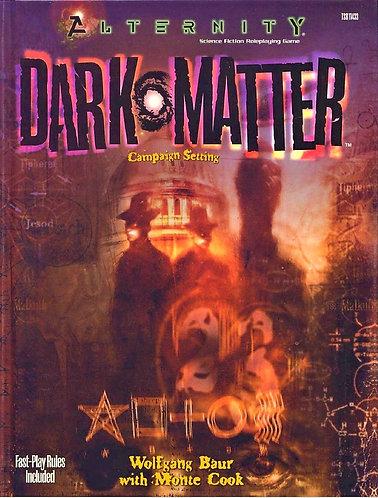 Alternity: Dark Matter (Sci-Fi RPG Game Adventure Campaign Setting Modern [PDF]