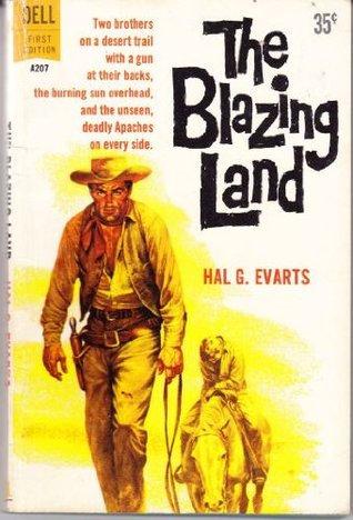 The Blazing Land (1966) by Hal G. Evarts [eBook]