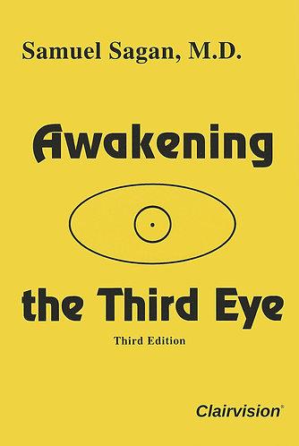 Awakening the Third Eye (3rd Edition)by Samuel Sagan [Digital eBook]
