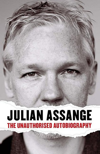Julian Assange (WikiLinks) The Unauthorised Autobiography [eBook]