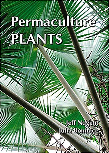 Permaculture Plants: A Selection (Companion Planting) by Jeff Nugent