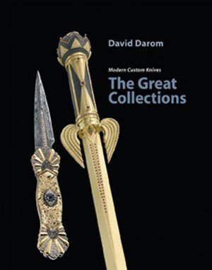 Modern Custom Knives: The Great Collections by David Darom [PDF]