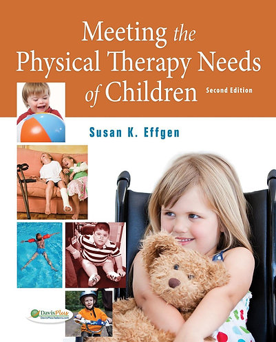 Meeting the Physical Therapy Needs of Children (2nd ed) - Effgen [eBook]