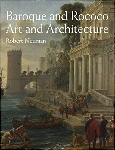 Baroque and Rococo Art and Architecture[eBook] Robert Neuman