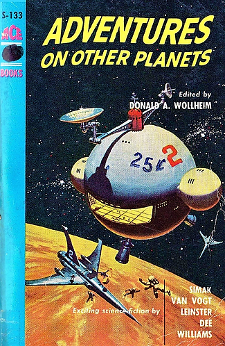 Adventures on Other Planets (and More) (Volume I & II) D Wollheim [eBook] Sci-Fi