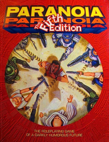 Paranoia: The Fifth Edition [RPG] by West End Games [PDF]