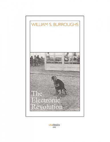 Electronic Revolution by William S Burroughs - Essays [PDF]