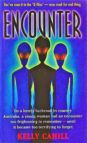 Encounter by Kelly Cahill (1997) U.F.O. Aliens [eBook]