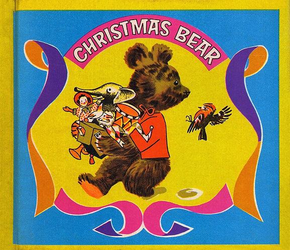 Christmas Bear - A Pere Castor Book (Golden Books #62080) Marie Colmont [eBook]