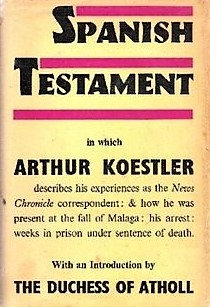 Spanish (Civil War) Testament by Arthur Koestler [eBook]