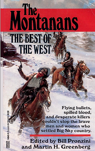 The Montanans - The Best of the West by Bill Pronzini (Short Story Collection)