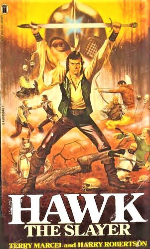 Hawk The Slayer by Terry Marcel and Harry Robertson [eBook]