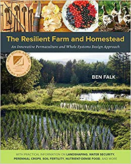 The Resilient Farm and Homestead: An Innovative Permaculture Design Approach