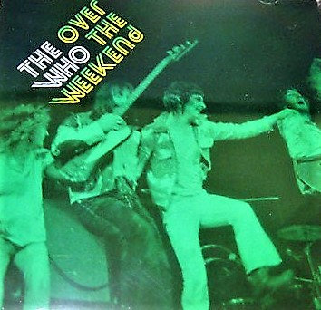 The Who – Over The Weekend | Live at Odeon Cinema - Newcastle (1971) [MP3 320]