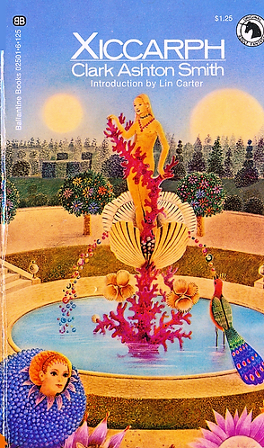Xiccarph by Clark Ashton Smith (Original Adult Fantasy) [eBook]