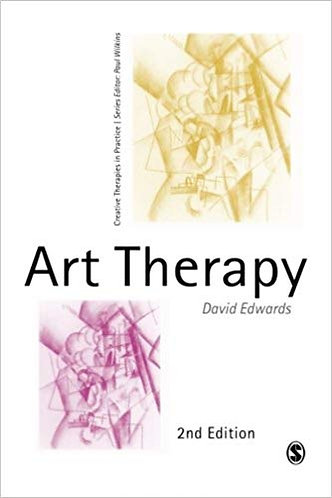 Art Therapy (Creative Therapies in Practice Series)(2e) -David Edwards [eBook]
