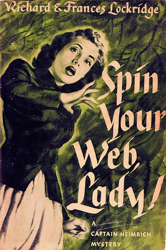 Spin Your Web, Lady! - A Captain Heimrich Mystery (1949) by Richard Lockridge