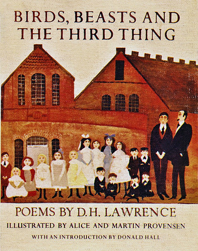 Birds, Beasts and the Third Thing by D.H. Lawrence [eBook]