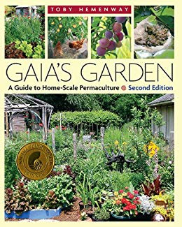Gaia's Garden: A Guide to Home-Scale Permaculture by Toby Hemenway [eBook]