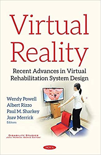 Virtual Reality: Recent Advances in Virtual Rehabilitation System Design [eBook]