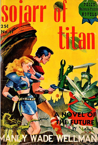 Sojarr of Titan by Manly Wade Wellman (1941) Prize Science Fiction [eBook]