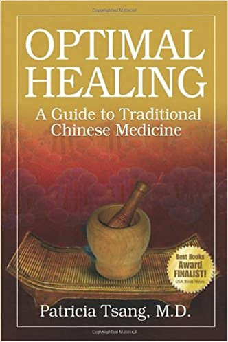 Optimal Healing: A Guide to Traditional Chinese Medicine [eBook] Tsang