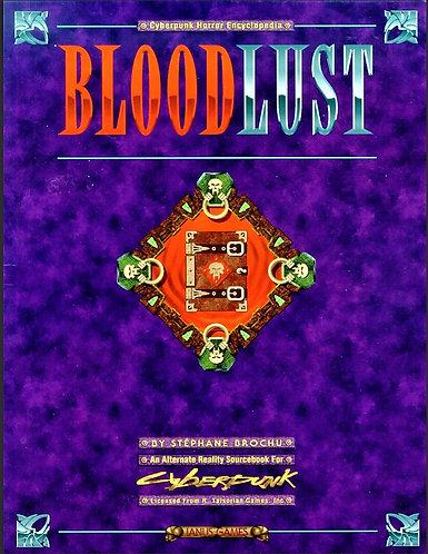 Bloodlust Cyberpunk 2020 Horror Encyclopedia - An Alternate Reality Sourcebook