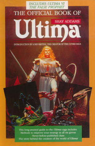 The Official Book of Ultima (Series Game Guide) by Shay Addams [PDF Online]