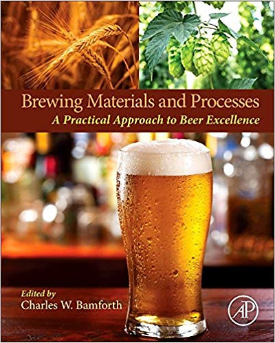 Brewing Materials and Processes: A Practical Approach to Beer Excellence [eBook]